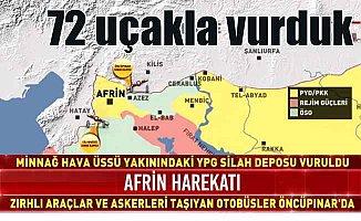 Son Dakika Afrin operasyonu, TSK'dan flaş açıklama: 72 uçakla vurduk