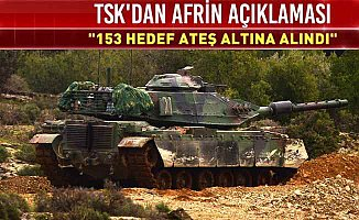 TSK'dan son dakika açıklaması; 153 hedef vuruldu, kara birlikleri Afrin'de