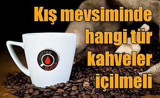 Uzmanından kahve tavsiyesi: Kış mevsiminde hangi kahveler içilmeli