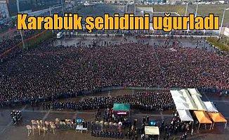 Astsubay  Çavuş Ömer Bilal Akpınar'ı Karabük'te onbinler uğurladı