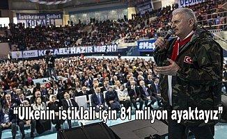 Başbakan Yıldırım: Ülkenin istiklali için 81 milyon ayaktayız