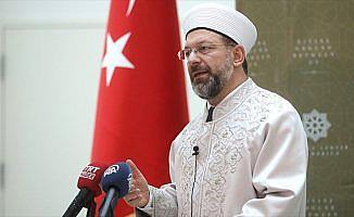 Erbaş: Bugün önemli sorunlardan birisi İslam'ın istismar edilmesi