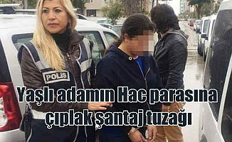 Hac parasına çıplak şantaj tuzağını polis bozdu