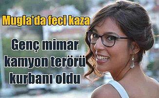 Mimar Melike İlhan, kamyon terörü kurbanı oldu