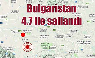 Son Depremler, Bulgaristan'da deprem oldu, 4.7
