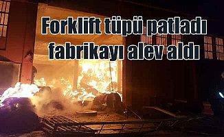 Torbalı'da yangın | Forklift tüpü patlatı, fabrikayı alev sardı
