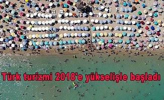 Türk turizmi 2018'e yükselişle başladı