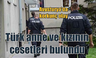 Viyana'da vahşet: Türk anne ve 15 yaşındaki kızı ölü bulundu