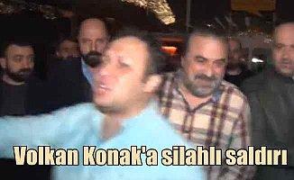 Volkan Konak'a silahlı saldırı: Sen vatan hainisin diyerek sıktı