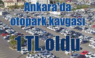Ankara'da otoparklar 1 TL oldu: Gökçek döneminde verilmişti