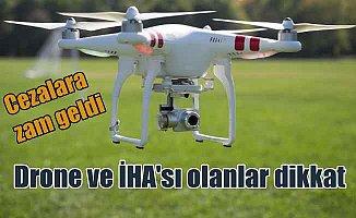 Drone cezalarına zam geldi: İHA ve Drone'lar nasıl kaydettirilir
