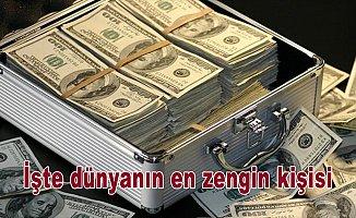 Dünyanın en zengini belli oldu