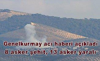 Genelkurmay acı haberi açıkladı: 8 asker şehit, 13 asker yaralı