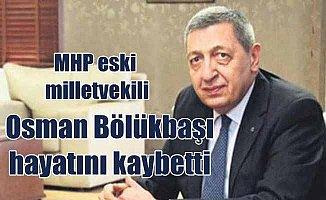 MHP eski milletvekili Deniz Bölükbaşı hayatını kaybetti