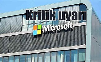 Microsoft'tan 'güncel yazılım' uyarısı