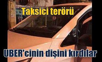 Taksici terörü; UBER şoförünün dişlerini kırdılar