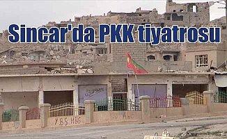 Terör örgütü PKK'nın Sincar'dan çekilmesi tiyatro çıktı