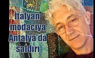 Ünlü İtalyan modacıya Antalya'da saldırı; Ormanda döverek gasp ettiler