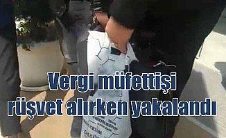 Vergi dairesi müfettişi rüşvet alırken suçüstü yakalandı