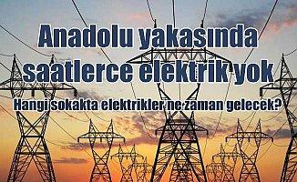 Elektrikler ne zaman gelecek; Anadolu yakasında gün boyu kesinti var