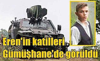 Eren Bülbül'ün katili teröristler Gümüşhane'de görüldü