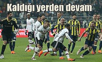 Fenerbahçe-Beşiktaş derbisi kaldığı yerden devam edecek