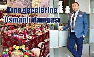 Kına gecelerine Osmanlı damgası