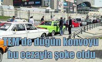 TEM'de düğün konvoyu yapan 37 araca trafik cezası