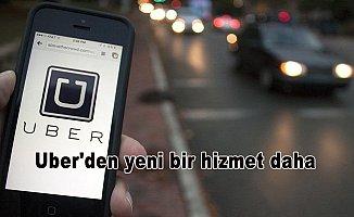 Uber'den yeni bir hizmet daha