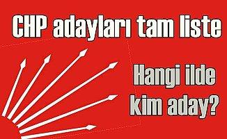 Seçim 2018; CHP Milletvekili adayları tam listesi