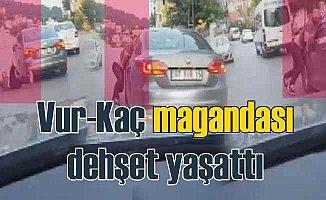 07 VIR 15 plakalı aracın maganda sürücüsü İstanbul'da dehşet saçtı
