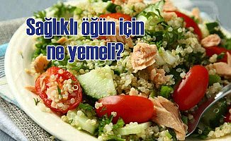 Bu Öğlen Ne Yemeli? Çalışanlara Sağlıklı Öğle Yemeği Tavsiyeleri;