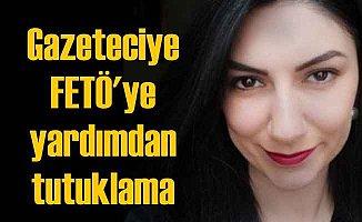 Gazeteci Ece Sevim Öztürk, FETÖ'ye yardımdan tutuklandı