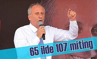 İnce'nin hedefi 107 miting