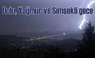 İstanbul'da yağmur, dolu, gök gürültüsü ve şimşek var