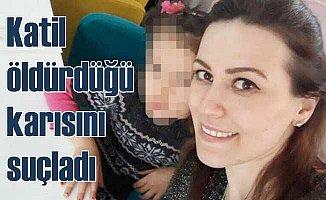 Katil koca eşini suçladı: Çok tahrik etti