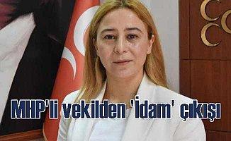 MHP Konya Milletvekili Esra Kara'dar idam çıkışı