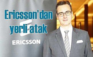 """Ericsson'dan """"Yerli Atak"""""""