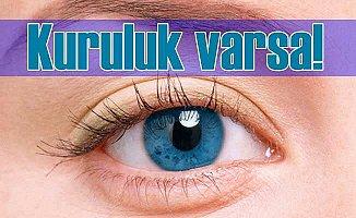 Göz kuruluğu neden olur? Göz kuruluğu nasıl giderilir