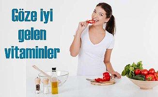 Göze iyi gelen vitaminler nelerdir?