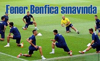 Fenerbahçe, Benfica karşısında ilk resmi maçını oynuyor