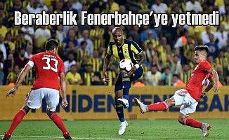 Fenerbahçe Benfica maçı; Beraberlik yetmedi