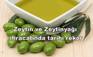 Zeytin ve Zeytinyağı ihracatında tarihi rekor