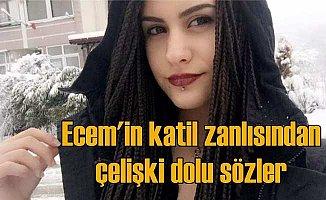 Ecem Balcı'nın katil zanlısı mahkemede çark etti