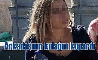 Kadınların kavgasında kulak koptu: Kulak koparan kadın tutuklandı
