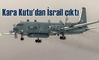 Kara Kutu'dan İsrail çıktı: Rusya itidali koruyor