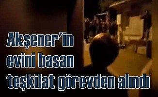 Akşener'in evini basmaya kalkan MHP teşkilatı feshedildi