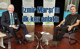Haluk Levent İzmir Marşı'nı anlattı