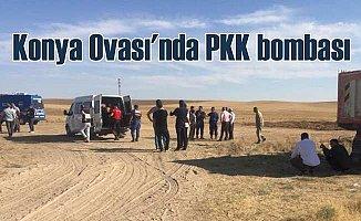 Konya Ovası'nda PKK bombası; 60 kilo C4 çıktı