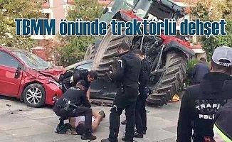 Meclis önünde şüpheli traktör dehşeti